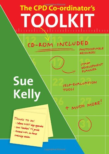 The CPD Co-ordinator's Toolkit: Training and Staff Development in Schools: Sue Cox