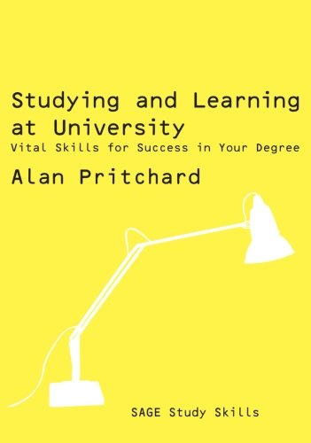 9781412929639: Studying and Learning at University: Vital Skills for Success in Your Degree (SAGE Study Skills Series)
