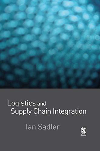 9781412929783: Logistics and Supply Chain Integration