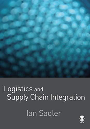 9781412929790: Logistics and Supply Chain Integration