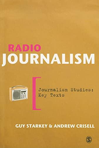9781412930154: Radio Journalism (Journalism Studies: Key Texts)