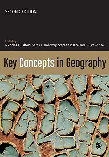 Key Concepts in Geography: Editor-Professor Nicholas Clifford;