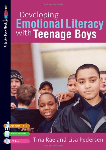 9781412930321: Developing Emotional Literacy with Teenage Boys: Building Confidence, Self Esteem and Self-Awareness (Lucky Duck Books)