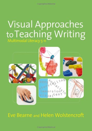 9781412930345: Visual Approaches to Teaching Writing: Multimodal Literacy 5 - 11 (Published in association with the UKLA)