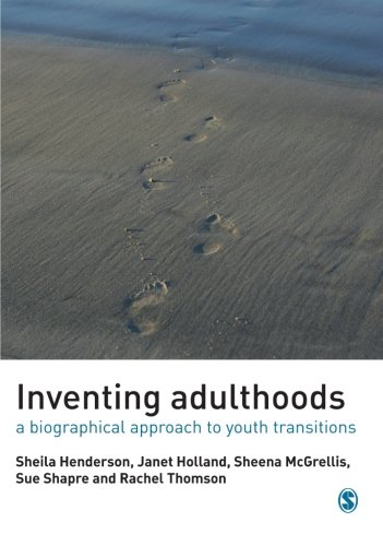 Inventing Adulthoods: A Biographical Approach to Youth: Sheila Henderson and