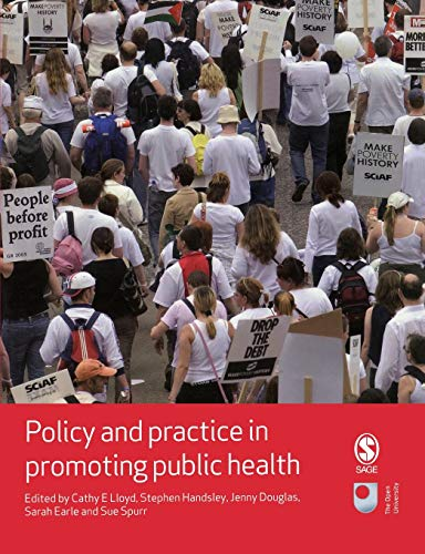 9781412930734: Policy and Practice in Promoting Public Health (Published in association with The Open University)