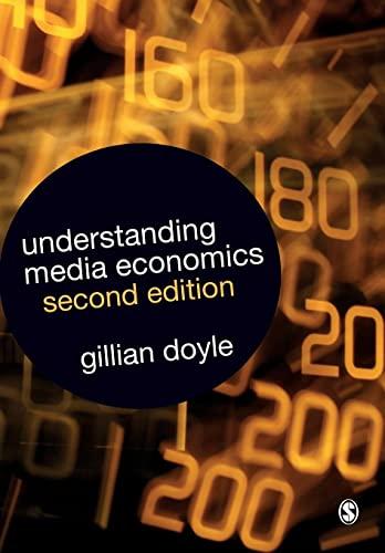 9781412930772: Understanding Media Economics