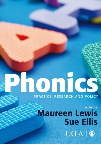 9781412930864: Phonics: Practice, Research and Policy (Published in association with the UKLA)