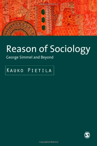 9781412930901: Reason of Sociology: George Simmel and Beyond (SAGE Studies in International Sociology)