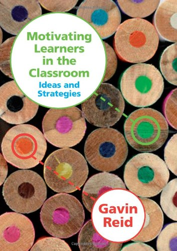 9781412930963: Motivating Learners in the Classroom: Ideas and Strategies