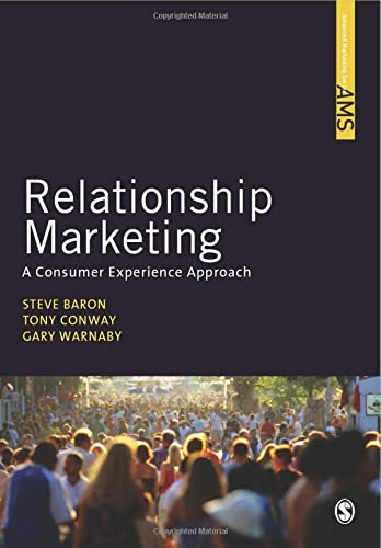 9781412931229: Relationship Marketing: A Consumer Experience Approach (SAGE Advanced Marketing Series)