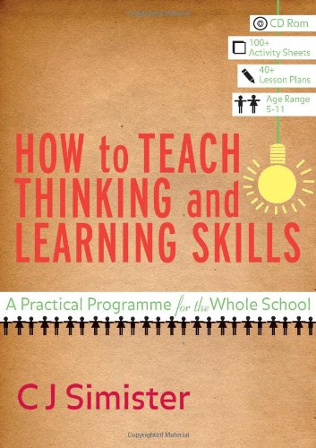 9781412934213: How to Teach Thinking and Learning Skills: A Practical Programme for the Whole School