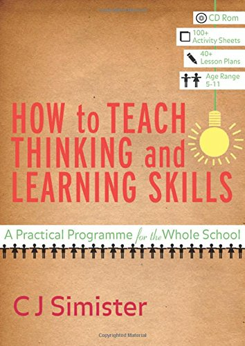 9781412934220: How to Teach Thinking and Learning Skills: A Practical Programme for the Whole School