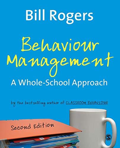 9781412934527: Behaviour Management: A Whole-School Approach