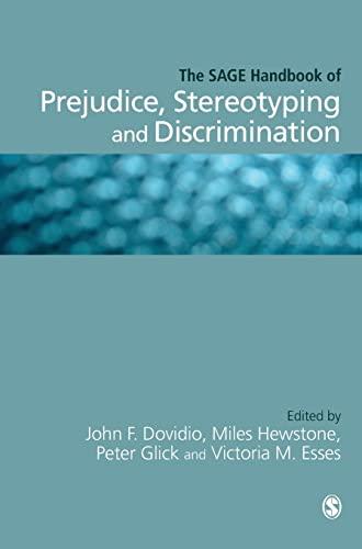 9781412934534: The SAGE Handbook of Prejudice, Stereotyping and Discrimination