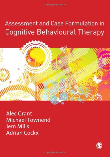 9781412935067: Assessment and Case Formulation in Cognitive Behavioural Therapy