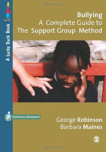 9781412935364: Bullying: A Complete Guide to the Support Group Method (Lucky Duck Books)