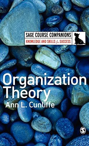 Organization Theory: Ann L Cunliffe