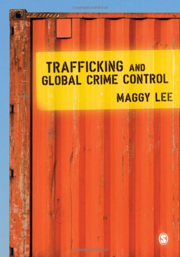 9781412935562: Trafficking and Global Crime Control