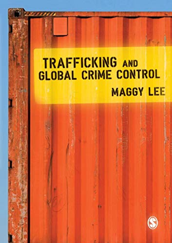 9781412935579: Trafficking and Global Crime Control