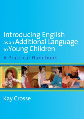 Introducing English as an Additional Language to: Kay Crosse