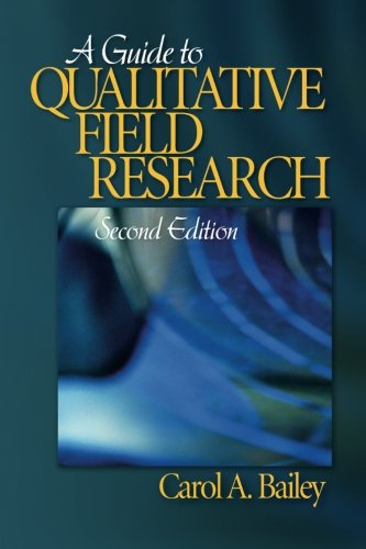 9781412936507: A Guide to Qualitative Field Research (Pine Forge Series in Research Methods and Statistics) (Volume 1)