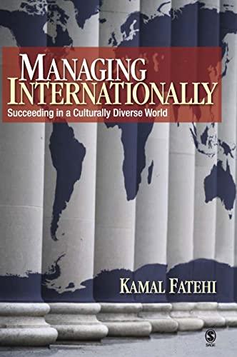 9781412936903: Managing Internationally: Succeeding in a Culturally Diverse World