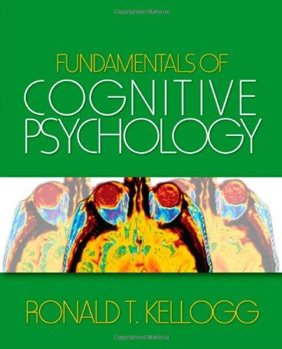 Fundamentals Of Cognitive Psuchology (Pb): Kellogg R.T.