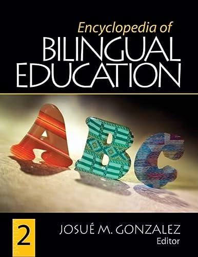 Encyclopedia of Bilingual Education (Hardcover): Josue M. Gonzalez