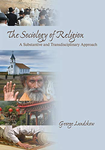 9781412937214: The Sociology of Religion: A Substantive and Transdisciplinary Approach