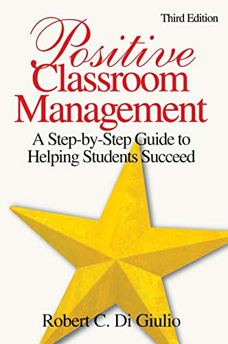 9781412937269: Positive Classroom Management: A Step-by-Step Guide to Helping Students Succeed