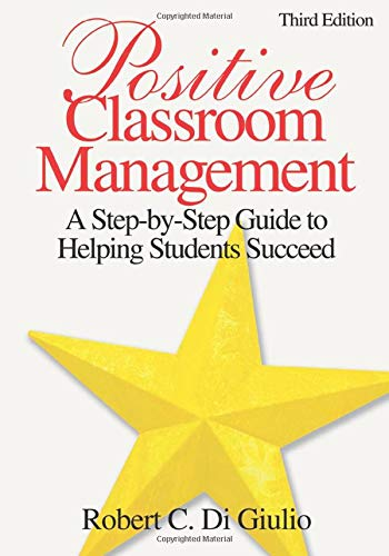 9781412937276: Positive Classroom Management: A Step-by-Step Guide to Helping Students Succeed (Volume 3)