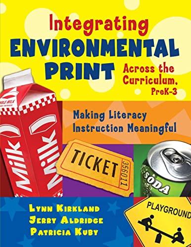 9781412937580: Integrating Environmental Print Across the Curriculum, PreK-3: Making Literacy Instruction Meaningful
