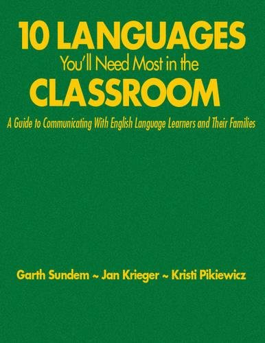 9781412937818: Ten Languages You′ll Need Most in the Classroom: A Guide to Communicating With English Language Learners and Their Families
