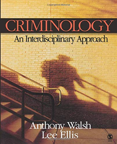 9781412938402: Criminology: An Interdisciplinary Approach