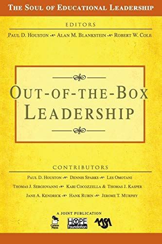 Out-of-the-Box Leadership (The Soul of Educational Leadership