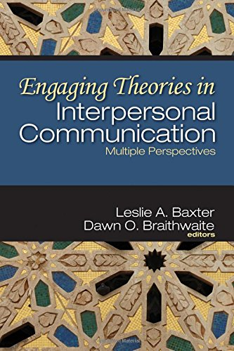 9781412938518: Engaging Theories in Interpersonal Communication: Multiple Perspectives