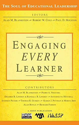 9781412938532: Engaging EVERY Learner (The Soul of Educational Leadership Series)
