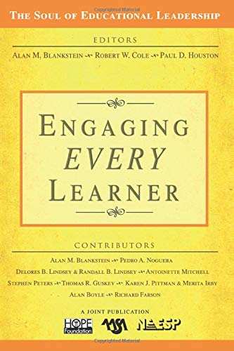 9781412938549: Engaging EVERY Learner (The Soul of Educational Leadership Series)