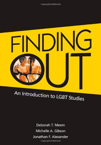 9781412938655: Finding Out: An Introduction to LGBT Studies