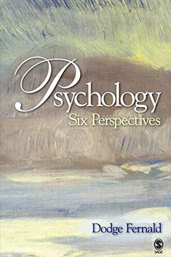 Psychology: Six Perspectives (Paperback): L. Dodge Fernald