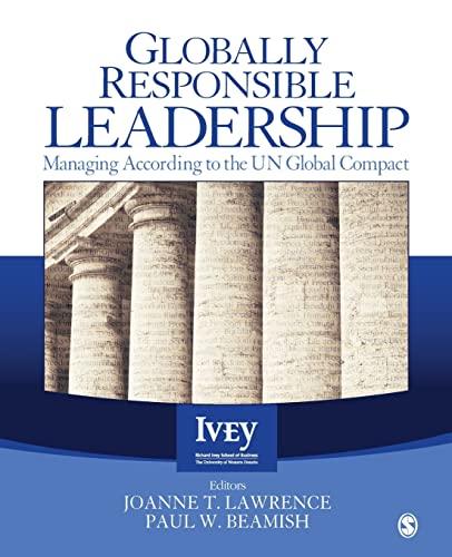 Globally Responsible Leadership: Managing According to the