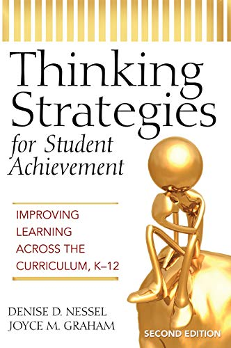 9781412938808: Thinking Strategies for Student Achievement: Improving Learning Across the Curriculum, K-12