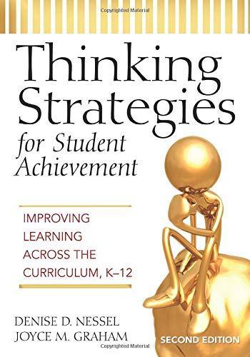9781412938815: Thinking Strategies for Student Achievement: Improving Learning Across the Curriculum, K-12 (Volume 2)