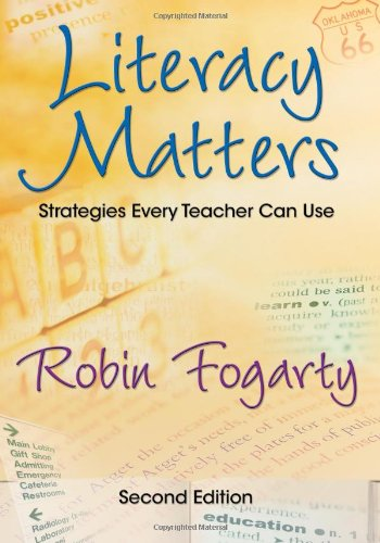 9781412938907: Literacy Matters: Strategies Every Teacher Can Use
