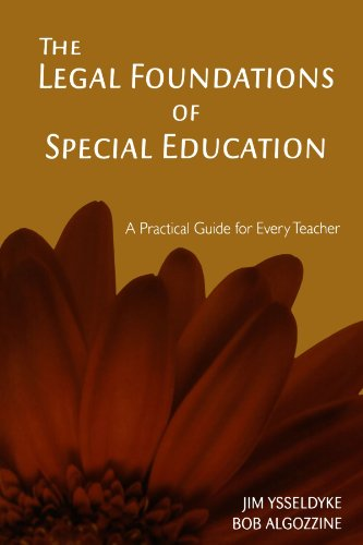 The Legal Foundations of Special Education: A: Dr. James E.