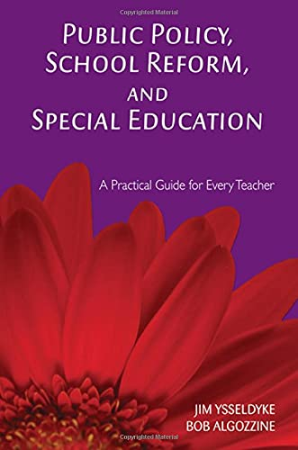 Public Policy, School Reform, and Special Education: Dr. James E.
