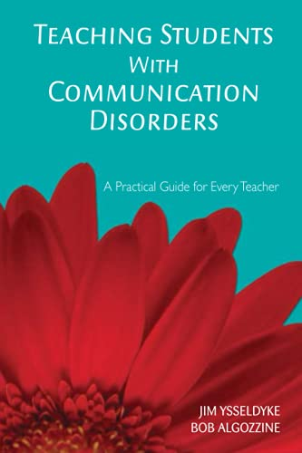 Teaching Students With Communication Disorders: A Practical: Dr. James E.