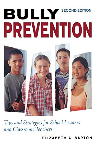 9781412939171: Bully Prevention: Tips and Strategies for School Leaders and Classroom Teachers