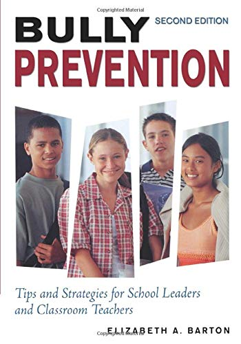 9781412939188: Bully Prevention: Tips and Strategies for School Leaders and Classroom Teachers
